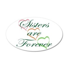 Sisters Are Forever Wall Decal
