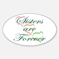 Sisters Are Forever Decal