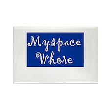 MySpace Whore Rectangle Magnet