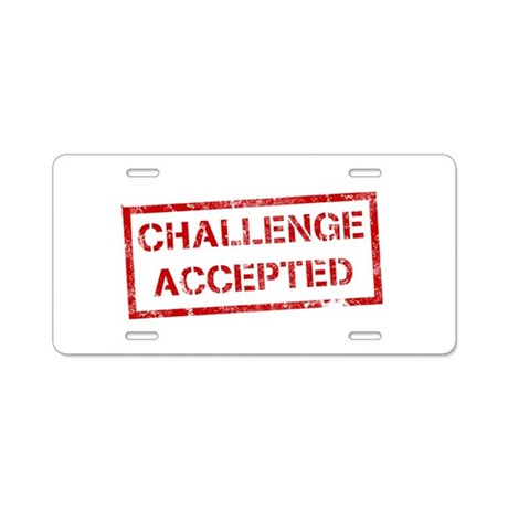 Challenge Accepted Aluminum License Plate