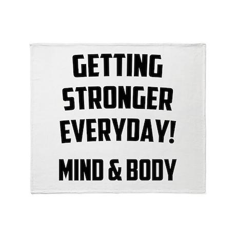 Getting Stronger...... Throw Blanket