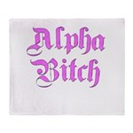 Alpha Bitch Throw Blanket