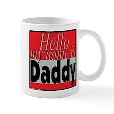 hello my name is daddy Mug