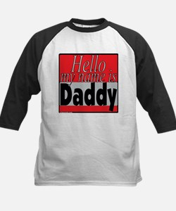 hello my name is daddy Kids Baseball Jersey
