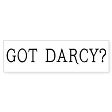 Got Darcy Jane Austen Bumper Sticker