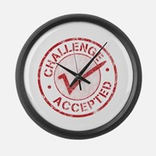 Challenge Accepted Large Wall Clock