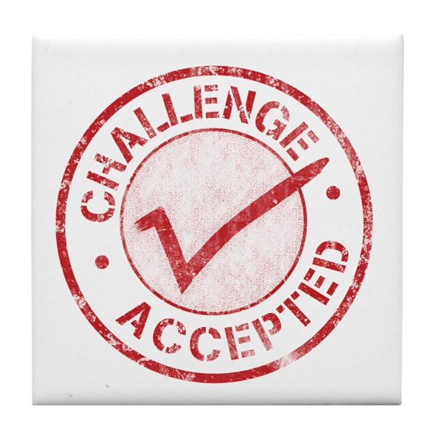 Challenge Accepted Tile Coaster by aweferghtgtttt