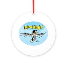 Aim High! Ornament (Round)