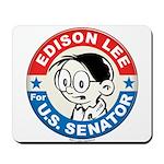 Edison for Senator Mousepad