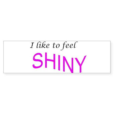I like to feel shiny Sticker (Bumper 10 pk)