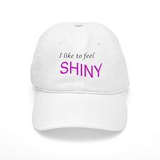 I like to feel shiny Cap