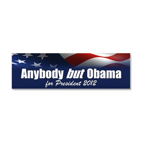 Anybody But Obama Car Magnet 10 x 3