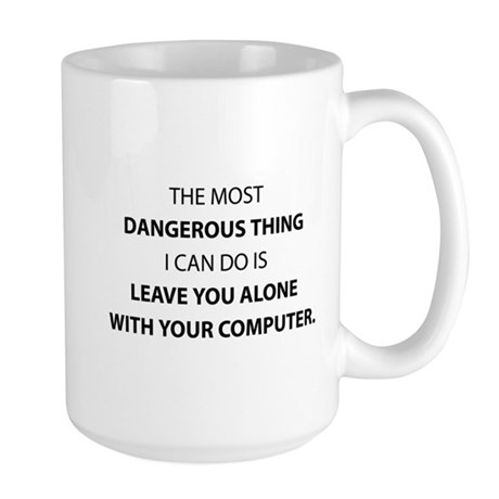 Dangerous Thing Large Mug