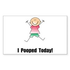 I Pooped Today! Decal