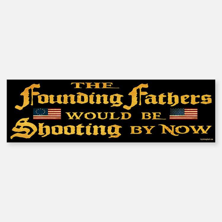 Founding Fathers Shooting Bumper Bumper Sticker