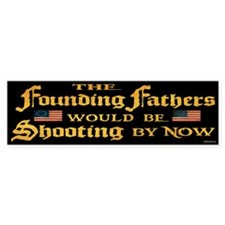 Founding Fathers Shooting Bumper Sticker