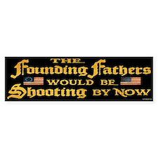Founding Fathers Shooting Bumper Sticker