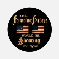 "Founding Fathers Shooting 3.5"" Button (10 pack)"