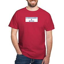EVERCRABBY & BITCH T-Shirt