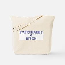 EVERCRABBY & BITCH Tote Bag