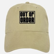 OUT OF ORDER Baseball Baseball Cap