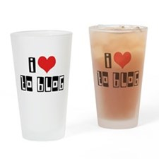 I Love To Blog Pint Glass