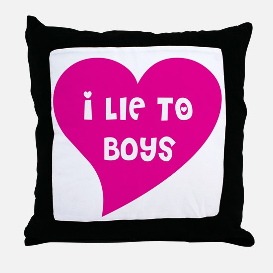 Lie to Boys Throw Pillow