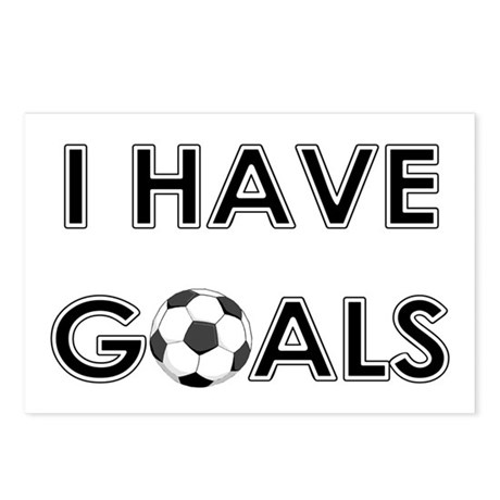 I HAVE GOALS Postcards (Package of 8)