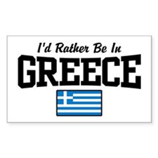 I'd Rather Be In Greece Decal