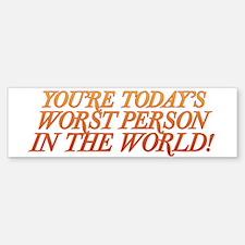 Worst Person Sticker (Bumper)