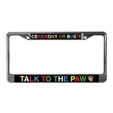Ceremony 2 License Plate Frame