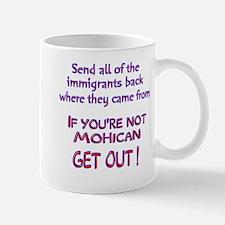 Not Mohican ? Mug