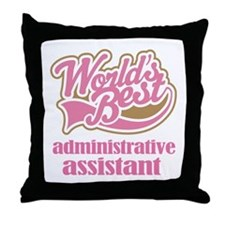 Administrative Assistant Gift Throw Pillow