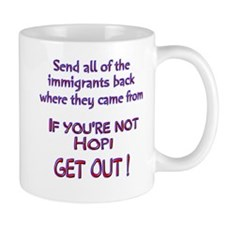 Not Hopi ? Mug