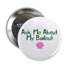 """Bailout Jokes 1 2.25"""" Button"""