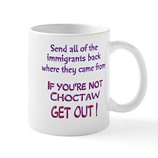 Not Choctaw ? Mug