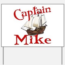 Captain Mike Yard Sign
