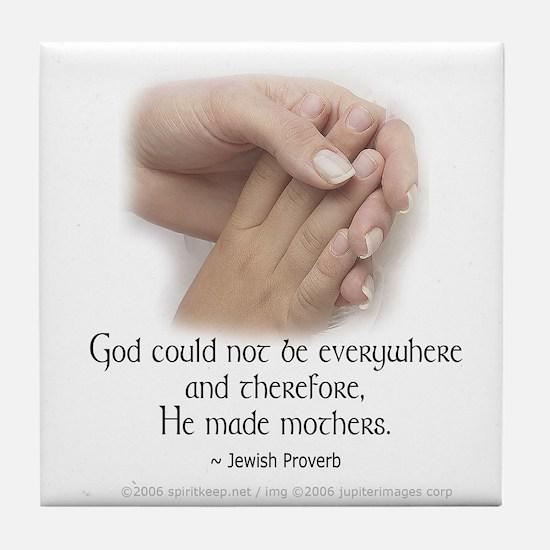 God Made Mothers Tile Coaster