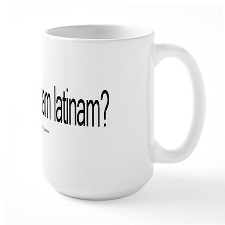 got Latin? Large Mug
