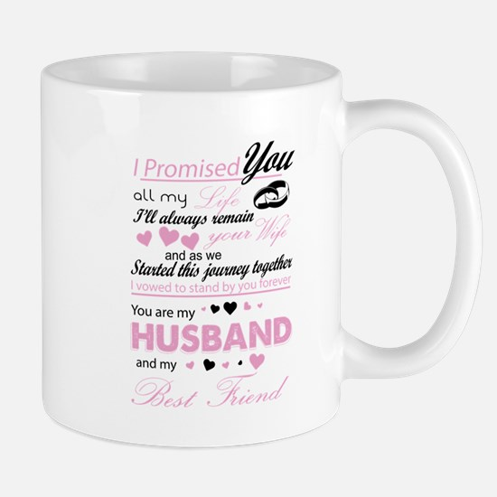 You Are My Husband And My Best Friend T Shirt Mugs