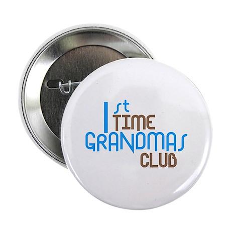 "1st Time Grandmas Club (Blue) 2.25"" Button"