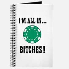All in ... Bitches Journal