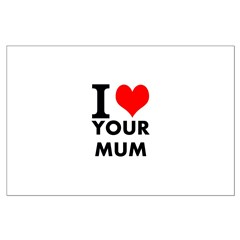 I heart your mum Posters