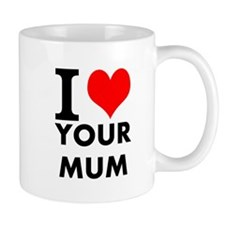 I heart your mum Mug