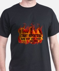 COURT REPORTERS ARE HOT! T-Shirt