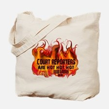 COURT REPORTERS ARE HOT! Tote Bag