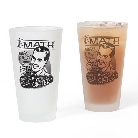 If Math Was Easy Drinking Glass