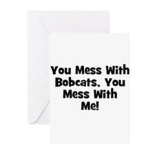 You Mess With Bobcats, You Me Greeting Cards (Pack