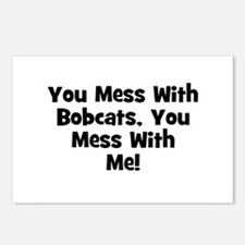 You Mess With Bobcats, You Me Postcards (Package o