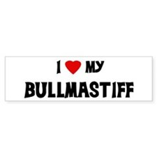 I Love My Bullmastiff Bumper Bumper Sticker